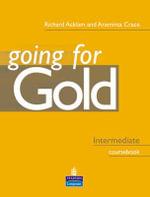 Going for Gold Intermediate Coursebook : Intermediate Coursebook - Richard Acklam