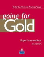 Gold Upper-intermediate : Coursebook - Richard Acklam