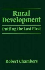 Rural Development : Putting the Last First - Robert Chambers