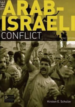 The Arab-Israeli Conflict : Empire, Monarchy, and the Portuguese Royal Court i... - Kirsten E. Schulze