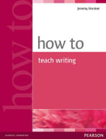 How to Teach : Upper Intermediate British English Version - Jeremy Harmer