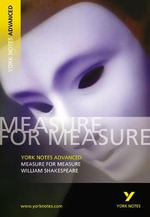 Measure for Measure: York Notes Advanced : Notes