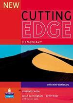 New Cutting Edge Elementary Students' Book : Cutting Edge - Sarah Cunningham
