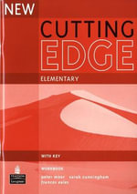 New Cutting Edge Elementary Workbook with Key : Cutting Edge - Sarah Cunningham