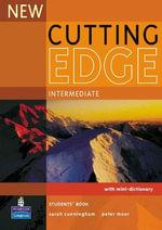 New Cutting Edge Intermediate Students' Book : Cutting Edge - Sarah Cunningham