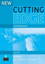 New Cutting Edge Intermediate Workbook with Key : A Practical Approach to Task Based Learning - Jane Comyns-Carr