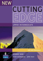 New Cutting Edge Upper-Intermediate Student's Book : Cutting Edge - Sarah Cunningham
