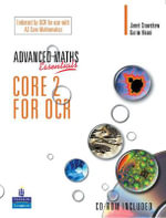 A Level Maths Essentials Core 2 for OCR Book and CD-ROM - Janet Crawshaw