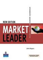 Market Leader : Intermediate Practice File Book - J. Rogers
