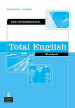 Total English Pre-Intermediate Workbook without Key : Total English - Antonia Clare