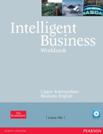 Intelligent Business Upper Intermediate Workbook and CD Pack :  Workbook with Audio CD - Louise Pile