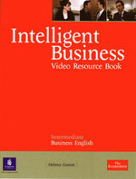 Intelligent Business Intermediate Video Resource Book - Helena Gomm