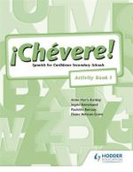 Chevere! Activity Book : Bk. 1 - Ingrid Kemchand
