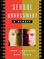 Sexual Harassment : A Debate - Linda LeMoncheck