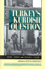Turkey's Kurdish Question - Henri J. Barkey