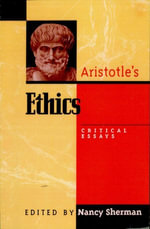 Aristotle's Ethics : Critical Essays