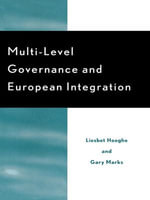 Multi-Level Governance and European Integration : Liesbet Hooghe and Gary Marks - Liesbet Hooghe