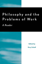 Philosophy and the Problems of Work : A Reader