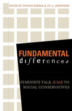 Fundamental Differences : Feminists Talk Back to Social Conservatives - Burack