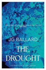 The Drought - J. G. Ballard