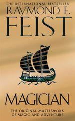 Magician : Riftwar Saga : Book 1 - Raymond E. Feist