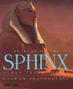 Secrets of the Sphinx - James Cross Giblin