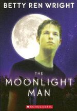 The Moonlight Man - Betty Ren Wright
