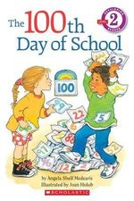 The 100th Day of School : Hello Reader! Level 2 (Paperback) - Angela Shelf Medearis
