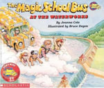 The Magic School Bus at the Waterworks : Magic School Bus (Paperback) - Joanna Cole