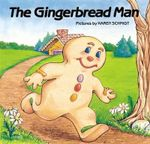 The Gingerbread Man : Save Energy, Reduce Consumption, Shrink Your Carbo... - Karen Schmidt