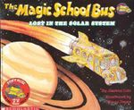 The Magic School Bus Lost in the Solar System : Magic School Bus (Paperback) - Joanna Cole