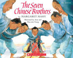 The Seven Chinese Brothers : Blue Ribbon Book - Margaret Mahy
