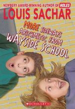 More Sideways Arithmetic from Wayside School : Wayside School (Paperback) - Louis Sachar