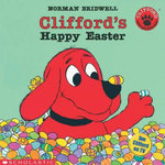 Clifford's Happy Easter - Norman Bridwell