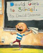 David Goes to School : David - David Shannon