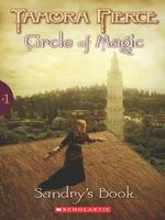 Sandry's Book : Circle of Magic Series : Book 1 - Tamora Pierce