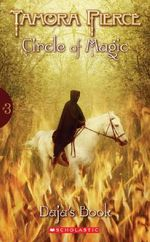 Daja's Book (aka The Fire in the Forging) : Circle of Magic Series : Book 3 - Tamora Pierce