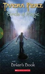 Briar's Book (aka The Healing in the Vine) : Circle of Magic Series : Book 4 - Tamora Pierce