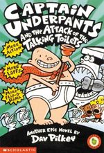 Captain Underpants and the Attack of the Talking Toilets : Book 2 - Dav Pilkey