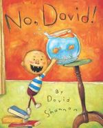 No, David! : Caldecott Honor Book - David Shannon