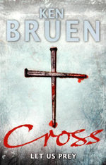 Cross - Ken Bruen