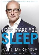 I Can Make You Sleep - Paul McKenna