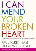 I Can Mend Your Broken Heart : Re-issue - Paul McKenna