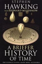 A Briefer History Of Time : What the Year of the Horse Holds in Store for You - Stephen Hawking