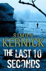 The Last 10 Seconds - Simon Kernick