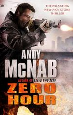 Zero Hour : Nick Stone Series : Book 13 - Andy Mcnab