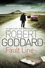 Fault Line - Robert Goddard