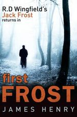 First Frost - James Henry