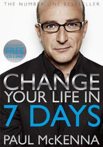 Change Your Life In 7 Days (Comes with CD and DVD) - Paul Mckenna