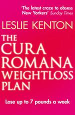 The Cura Romana Weightloss Plan - Leslie Kenton